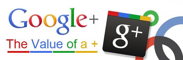 Google-plus-the-value-of-a-Plus